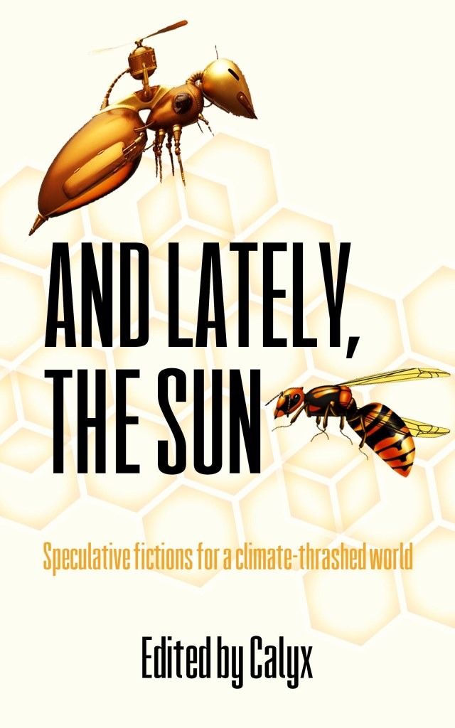 And Lately, The Sun book cover